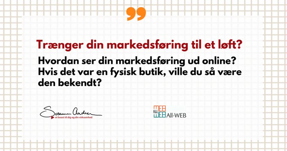 Trænger din online markedsføring til et løft? Så følg med her